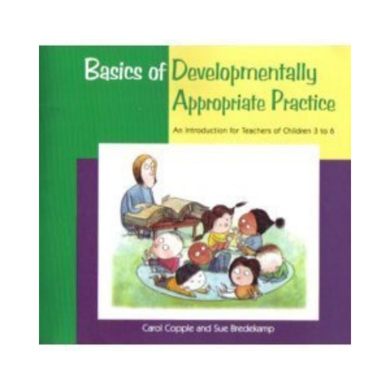 Basics of Developmentally Appropriate Practice (2)